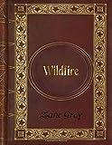 Zane Grey - Wildfire