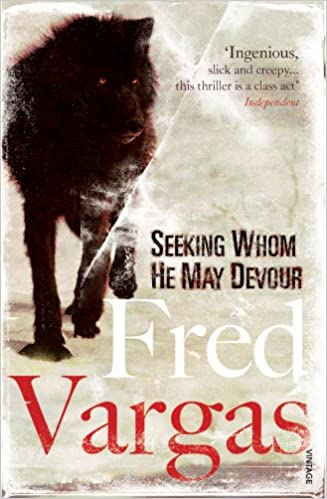Amazon Fr Seeking Whom He May Devour Fred Vargas Livres