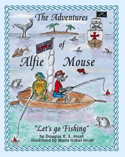 Download The Adventures of Alfie Mouse: Let's Go Fishing ebook