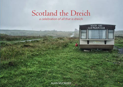 Pdf Travel Scotland the Dreich