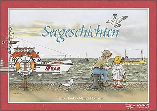 Seegeschichten: Ein Bilderbuch zum Anschauen, Entdecken, Vorlesen ...