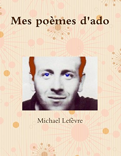 Mes poèmes d'ado (French Edition)