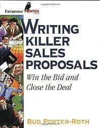 Writing Killer Sales Proposals: Win the Bid & Close the Deal (Entrepreneur Mentor Series)