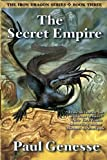 The Secret Empire, Paul Genesse, 0985003804