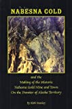 Nabesna Gold, Kirk Stanley, 157833201X