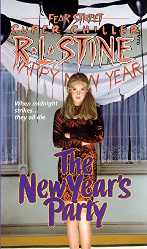 The New Years Party (Fear Street Superchillers) -