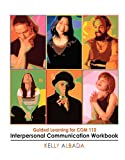 Interpersonal Communication Workbook, Albada, Kelly, 0757519539