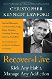 img - for Recover to Live by Christopher Kennedy Lawford (2013-01-17) book / textbook / text book