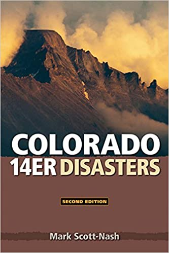 Colorado 14er Disasters, Second Edition (2016)