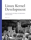 LINUX Kernel Development (03) by Love, Robert [Paperback (2003)]
