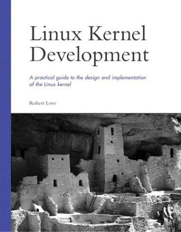 LINUX Kernel Development (03) by Love, Robert [Paperback (2003)]