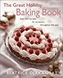 The Great Holiday Baking Book, Beatrice A. Ojakangas, 0816638683