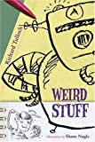 Weird Stuff, Richard Tulloch, 080278058X