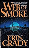 img - for Web of Smoke by Erin Grady (1994-10-01) book / textbook / text book