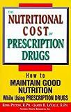 Nutritional Cost of Prescription Drugs