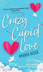 Crazy Cupid Love (Let's Get Mythical Book 1) (English Edition)