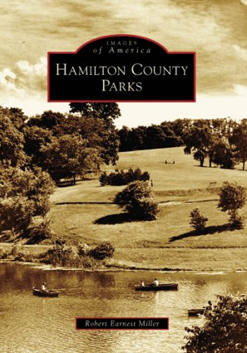 Download Hamilton County Parks   (OH)  (Images of America) pdf epub
