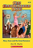 The Baby-Sitters Club #30: Mary Anne and the Great Romance