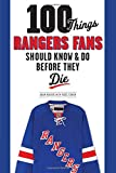 100 Things Rangers Fans Should