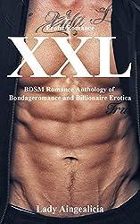 XXL: Erotica Romance Stories - BDSM, Bondageromance, XXXRated Adult Erotic Anthology