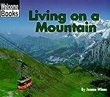 Living on a Mountain, Joanne Winne, 0516235036