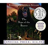 The Sign of the Beaver (Newbery Winner on CD)