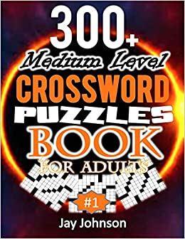 300 Medium Level Crossword Puzzles Book For Adults A Special