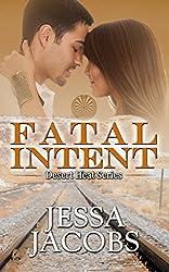 Fatal Intent (Desert Heat Book 3)