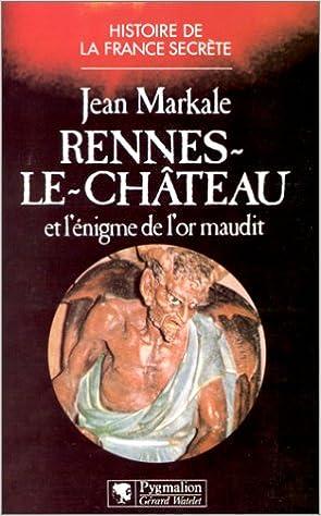 Livres gratuits Rennes-le-Château : Et l'énigme de l'or maudit pdf, epub
