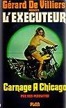 L'exécuteur, tome 8 : Carnage à Chicago par Pendleton