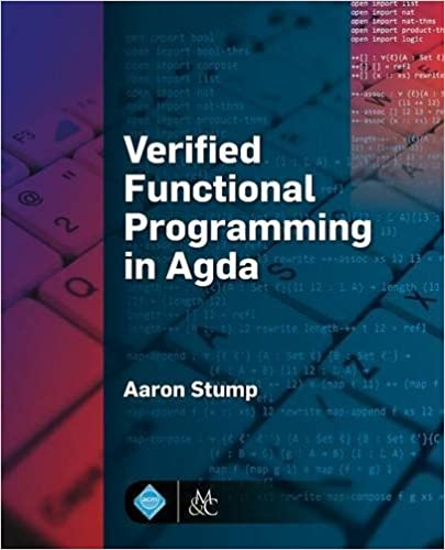 Book Verified Functional Programming in Agda