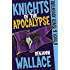 Knights of the Apocalypse (A Duck & Cover Adventure Post-Apocalyptic Series Book 2)