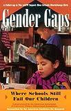 Gender Gaps, American Association of University Women Staff, 1569246653