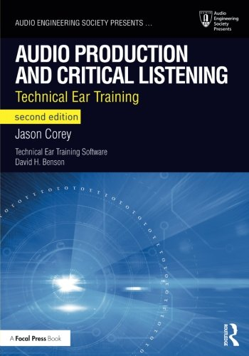 Audio Production and Critical Listening: Technical Ear Training (Audio Engineering Society Presents) by imusti