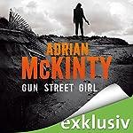 Gun Street Girl (Sean Duffy 4) | Adrian McKinty