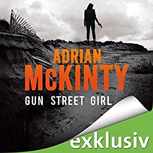 Gun Street Girl (Sean Duffy 4) Hörbuch
