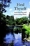 Heal Thyself, Ian Cameron, 0595794408