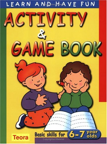 activity and game book basic skills for 6 7 years olds learn and have fun paperback caramel 9781594960055 amazoncom books
