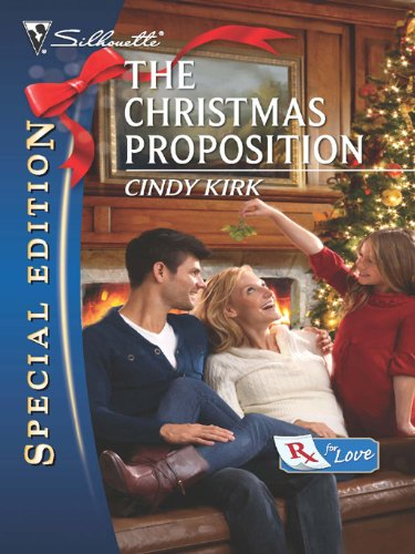 The Christmas Proposition (Silhouette Special Edition: Rx for Love) (Sports Silhouettes)