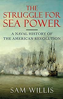 Book Cover: The Struggle for Sea Power: A Naval History of the American Revolution