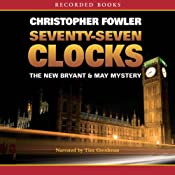 Seventy-Seven Clocks: Bryant & May Mysteries | Christopher Fowler