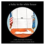 A Baby in the White House, Freddy Deane, 0982330510