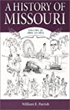 A History of Missouri, 1860 to 1875, William E. Parrish, 0826213766