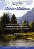 Mountain Meditations...relax to the Peace of Nature & the Power of Music - DVD & CD set