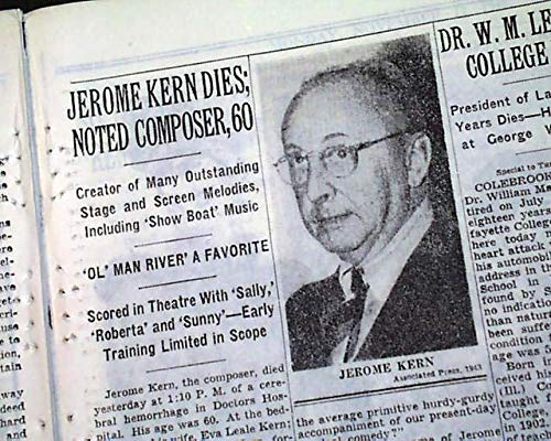 - JEROME KERN Show Boat Musical Theater Composer Fame DEATH 1945 Old NYC Newspaper THE NEW YORK TIMES, November 12, 1945