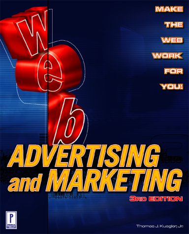 Web Advertising and Marketing, 3rd Edition