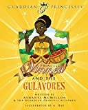 Princess Vinnea & the Gulavores