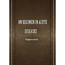 ON REGIMEN IN ACUTE DISEASES