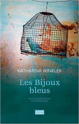 Les bijoux bleus (2017) - Katharina Winkler