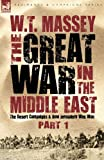 The Great War in the Middle East, W. T. Massey, 1846776813